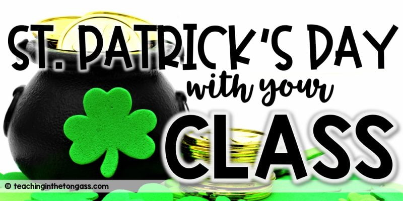 St. Patrick's Day Activities for the Classroom