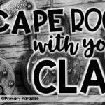 Escape Rooms in the Classroom