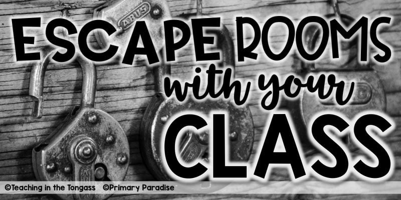 Escape Rooms ideas for the classroom